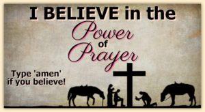 I Believe In The Power Of Prayer