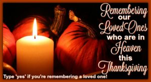 Remembering Our Loved Ones