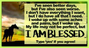 I've Seen Better Days…I Am Blessed