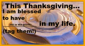 I Am Blessed To Have…