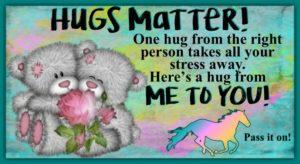 Hugs Matter!