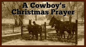 A Cowboy's Christmas Prayer