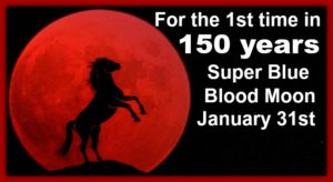 Super Blue Blood Moon-January 31st