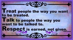 Respect Is Earned, Not Given